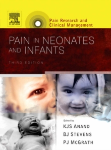 Pain in Neonates and Infants : Pain Research and Clinical Management Series, Hardback Book