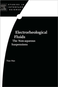 Electrorheological Fluids : The Non-aqueous Suspensions Volume 22, Hardback Book