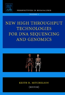 New High Throughput Technologies for DNA Sequencing and Genomics : Volume 2, Hardback Book