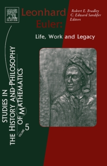 Leonhard Euler : Life, Work and Legacy Volume 5, Hardback Book