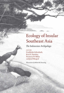 Ecology of Insular Southeast Asia : The Indonesian Archipelago, Hardback Book