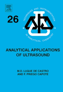 Analytical Applications of Ultrasound : Volume 26, Hardback Book