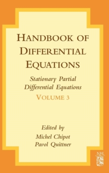 Handbook of Differential Equations: Stationary Partial Differential Equations : Volume 3, Hardback Book