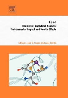 Lead : Chemistry, Analytical Aspects, Environmental Impact and Health Effects, Hardback Book
