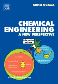Chemical Engineering : A New Perspective, Hardback Book