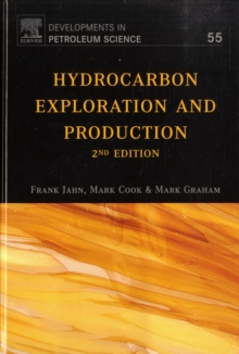 Hydrocarbon Exploration and Production : Volume 55, Hardback Book