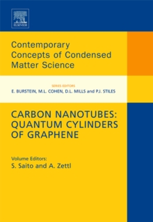 Carbon Nanotubes: Quantum Cylinders of Graphene : Volume 3, Hardback Book