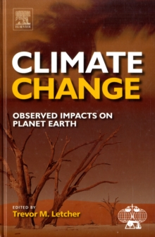 Climate Change : Observed impacts on Planet Earth, Hardback Book