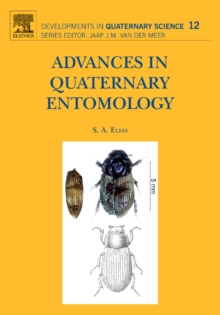 Advances in Quaternary Entomology : Volume 12, Hardback Book