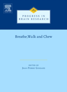 Breathe, Walk and Chew : The Neural Challenge: Part I Volume 187, Hardback Book