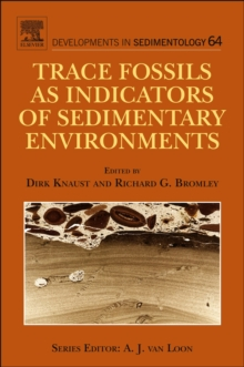 Trace Fossils as Indicators of Sedimentary Environments : Volume 64, Hardback Book