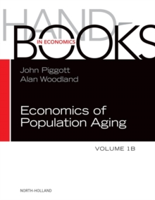 Handbook of the Economics of Population Aging : Volume 1A-1B, Hardback Book