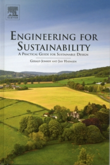 Engineering for Sustainability : A Practical Guide for Sustainable Design, Hardback Book