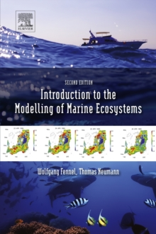 Introduction to the Modelling of Marine Ecosystems : Volume 72, Hardback Book