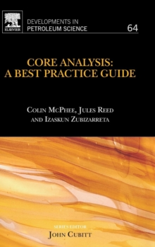 Core Analysis: A Best Practice Guide : Volume 64, Hardback Book
