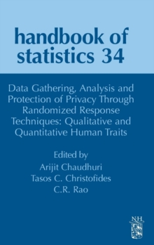 Data Gathering, Analysis and Protection of Privacy Through Randomized Response Techniques: Qualitative and Quantitative Human Traits : Volume 34, Hardback Book