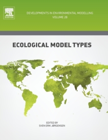 Ecological Model Types : Volume 28, Hardback Book