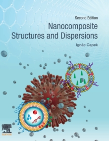 Nanocomposite Structures and Dispersions, Hardback Book