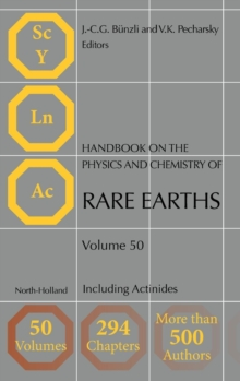 Handbook on the Physics and Chemistry of Rare Earths : Including Actinides Volume 50, Hardback Book