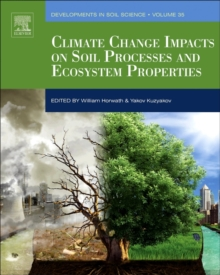 Climate Change Impacts on Soil Processes and Ecosystem Properties, Hardback Book