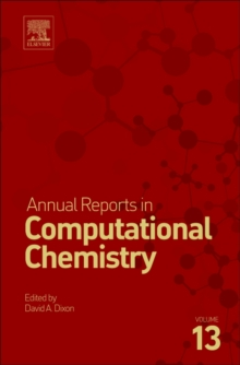 Annual Reports in Computational Chemistry : Volume 13, Hardback Book