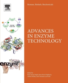 Biomass, Biofuels, Biochemicals : Advances in Enzyme Technology, Paperback / softback Book
