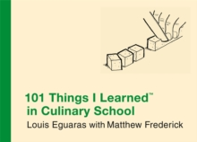 101 Things I Learned In Culinary School, Hardback Book