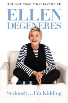 Seriouslyim Kidding Ellen Degeneres 9780446585033 Hivecouk