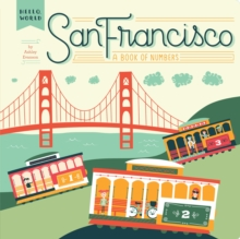 San Francisco: A Book of Numbers, Board book Book