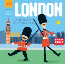 London: A Book of Opposites, Hardback Book