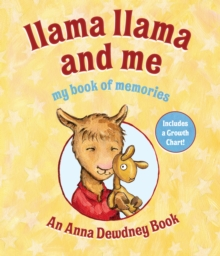 Llama Llama and Me: My Book of Memories, Hardback Book