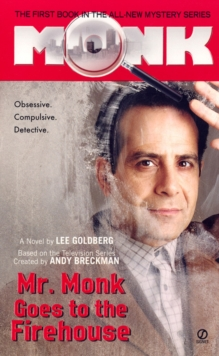 Mr. Monk Goes To The Firehouse, Paperback Book