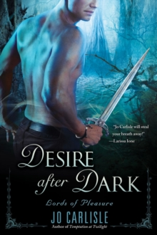 Desire After Dark : Lords of Pleasure, Paperback Book