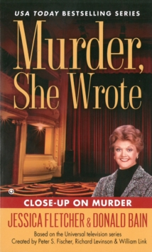 Murder, She Wrote : Close Up On Murder, Paperback / softback Book