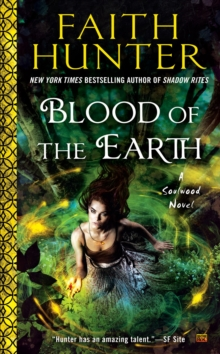 Blood of the Earth: A Soulwood Novel, Paperback / softback Book