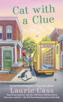 Cat With A Clue : A Bookmobile Mystery, Paperback Book