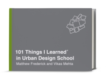 101 Things I Learned In Urban Design School, Hardback Book