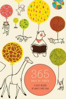365 Days Of Firsts, Hardback Book