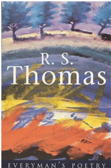 R. S. Thomas: Everyman Poetry, Paperback Book