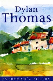 Dylan Thomas: Everyman Poetry : The Last Three Minutes, Paperback Book
