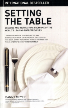 Setting the Table: The Transforming Power of Hospitality in Business, Paperback / softback Book