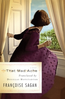 That Mad Ache : A Novel, Paperback / softback Book