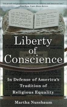 Liberty of Conscience : In Defense of America's Tradition of Religious Equality, Paperback / softback Book