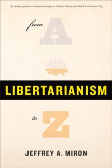Libertarianism, from A to Z, Paperback / softback Book