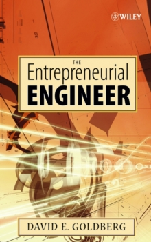 The Entrepreneurial Engineer, Hardback Book