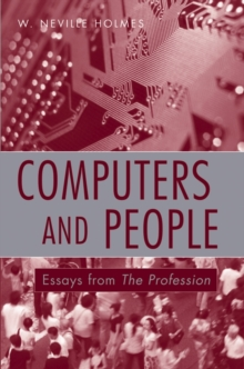 Computers and People : Essays from The Profession, Paperback Book