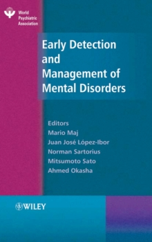 Early Detection and Management of Mental Disorders, Hardback Book