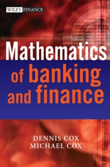 The Mathematics of Banking and Finance, Hardback Book