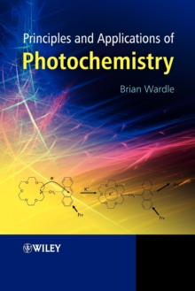 Principles and Applications of Photochemistry, Paperback / softback Book