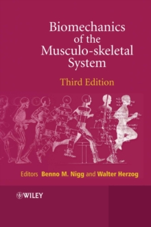 Biomechanics of the Musculo-skeletal System, Hardback Book